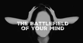 Your Mind is a Battlefield